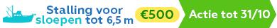 Actie: Stalling voor sloepen tot 6.5 m - €500 excl.